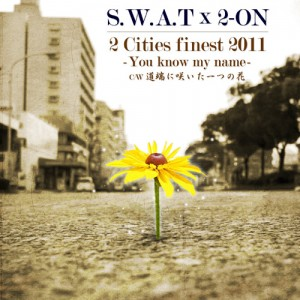 2 Cities finest 2011